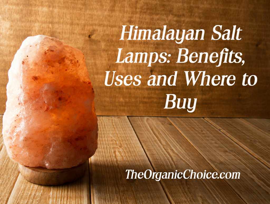 Himalayan Salt Lamp Benefits Uses And Sourcing High