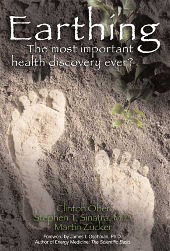Earthing - Get Healthy, Improve Sleep and Feel Better | The Organic Choice